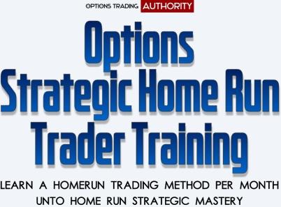 Options Strategic Home Run Trader Coaching Program