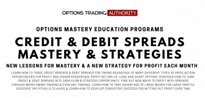 Options Trading AUTHORITY Credit Spreads & Debit Spreads Mastery & Strategies Monthly