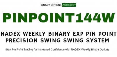 PINPOINT144W NADEX Weekly Binary Expiration Pin Point Precision Swing Trading System