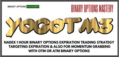YOGOTM3 1 Hour Nadex Strategy for ATM or OTM Home Runs NADEX Binary Options